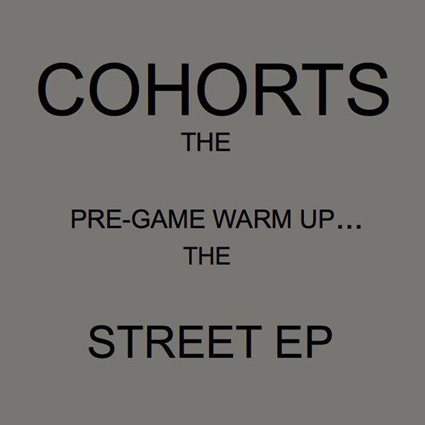 Cohorts The Street EP